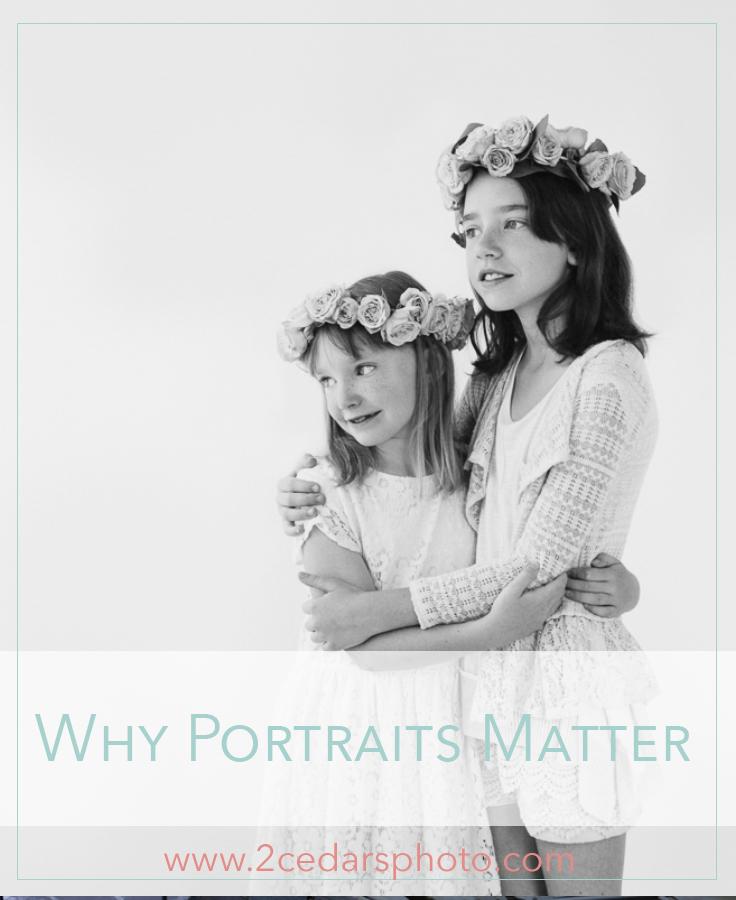 Why-Portraits-Matter-2cedarsphoto-3.jpg