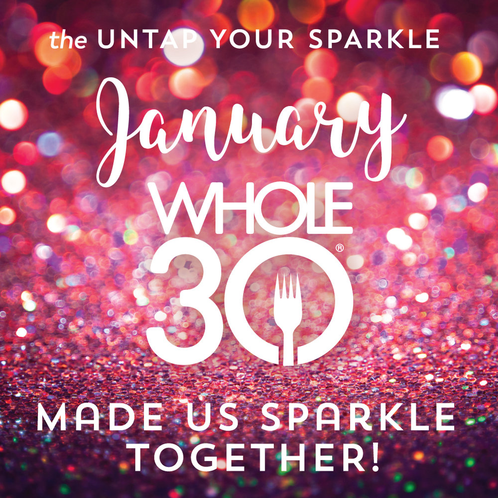 whole30makesmesparkle_january.jpg