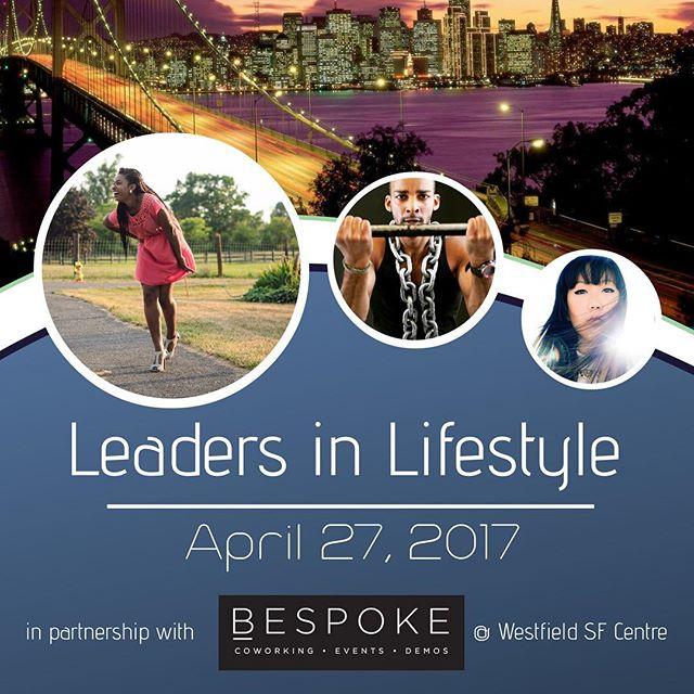 #FactionSF presents #LeadersinLifestyle2017