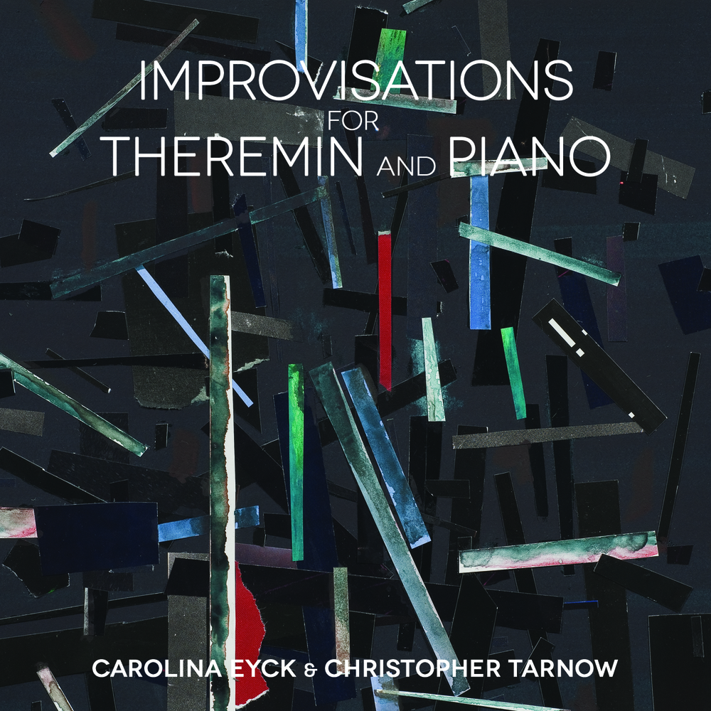Improvisations for Theremin and Piano Carolina Eyck & Christopher Tarnow Vinyl LP, CD, Hi-Res, Digital