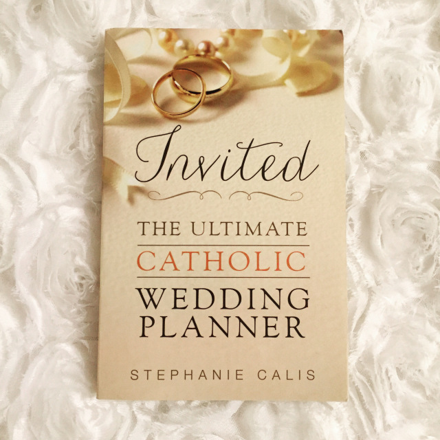 Invited the ultimate catholic wedding planner book review the invited the ultimate catholic wedding planner book review junglespirit Gallery