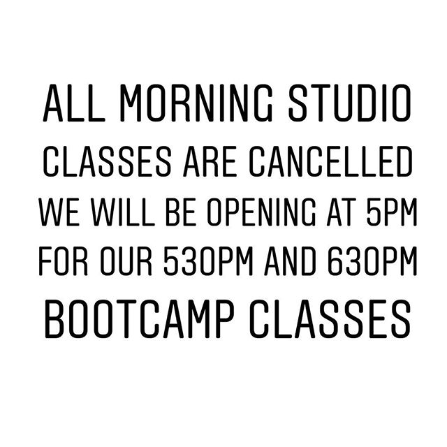 We will be closed until this evening and we will be running classes tonight at 530pm and 630pm. We will be running a 930am live Instagram and Facebook class stay tuned