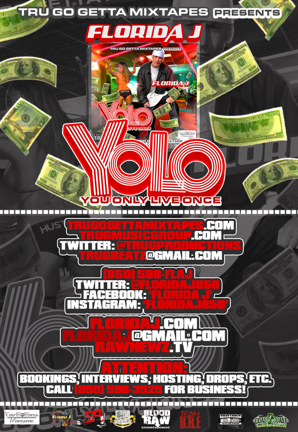 TRU GO GETTA MIXTAPES Presents FLORIDA J - YOLO (poster).jpg