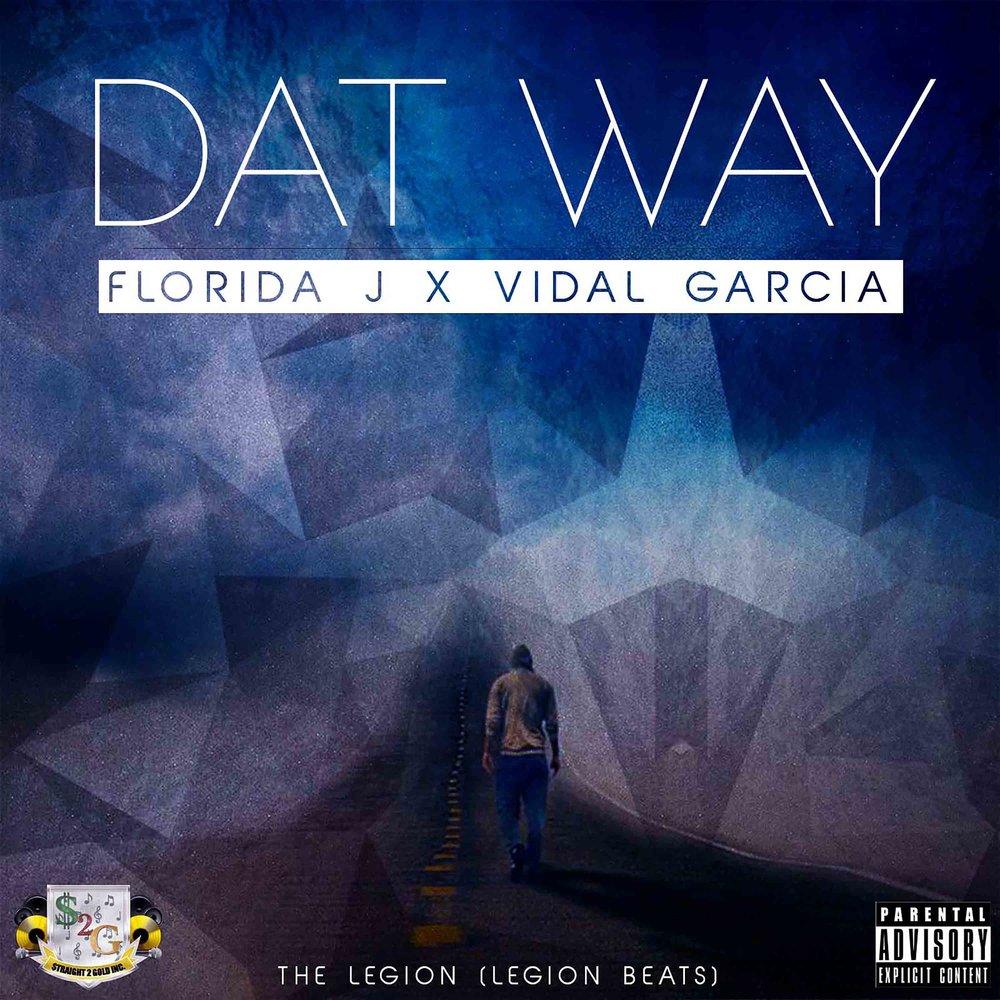 DAT WAY featuring Vidal Garcia.jpg