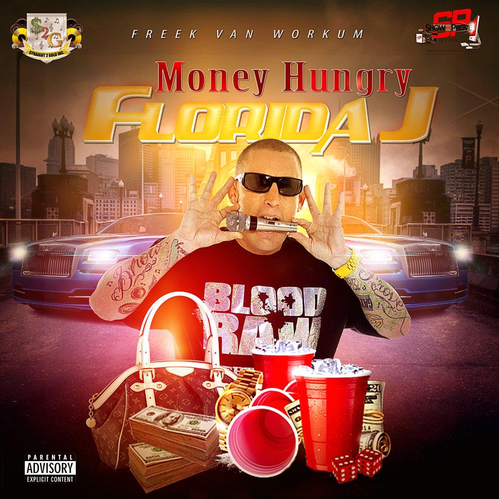 MONEY HUNGRY - FLORIDA J.jpg