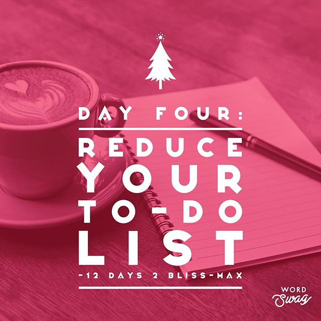 • Day 4 • 12 DAYS TO BLISS-MAX 🌟🕊🎄 ***NO VIDEO TODAY*** (Use the extra time to catch up & practice self-care!) DAILY: Breath, Grounding & Gratitude. {take 5 minutes...light a candle...your daily ritual.} TODAY: Reduce your To-Do List. {and I don't mean get it all done}...You know that long list of things you want + need + hope + expect to get done before Christmas? (I counted with my nephew today - it's 10 more sleeps)...Well, back to the causes of suffering we explored in the intro video...Attachment to an outcome can cause us unnecessary suffering and stress. 🌟 Take a look at your task list of to-dos before Xmas, and see if there are any extras, any unnecessaries that you can remove. {Let them go. Don't do them. Do Less. Enjoy the simple things. Count your blessings.} 🌟 Determine what your top priorities are, and ask yourself ~ what could you remove from your 'need-to-do' list? 🌟 Give yourself the gift of Spaciousness & Time...for more Self-Care & Rest...and more Quality Time with the ones you love. ⛄️❤️🎄 #12days2blissmax ***TELL ME, WHAT ARE YOU TAKING OFF YOUR TO-DO LIST?***