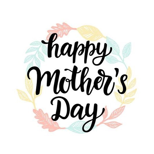 Happy Mother's Day to all the mothers in the world!