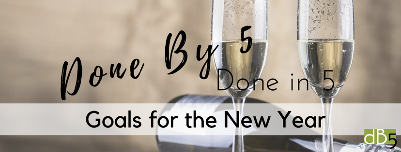 Done By 5. DB5. Virtual Assistants. Done By 5 Done In 5 San Francisco Bay Area. Blog: Goals for the New Year