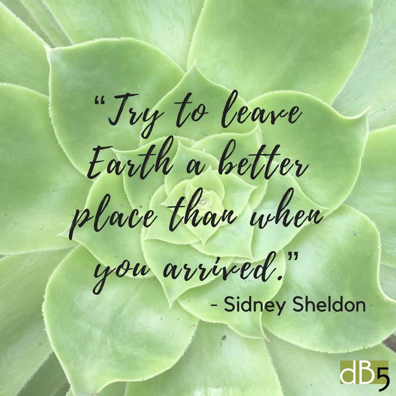 Done By 5 Blog, Quote from Sidney Sheldon, Earth Day, Virtual Assistants for Small Business, San Francisco Bay Area.