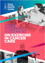 CLICK here for the cosa position statement on exercise for Cancer