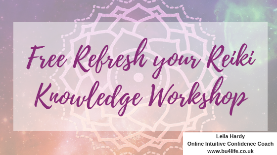 FREE REFRESH YOUR REIKI KNOWLEDGE WORKSHOP