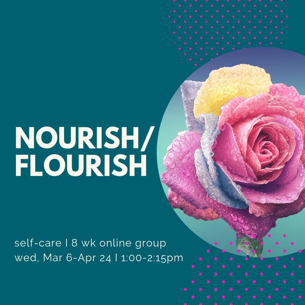 nourish flourish self care