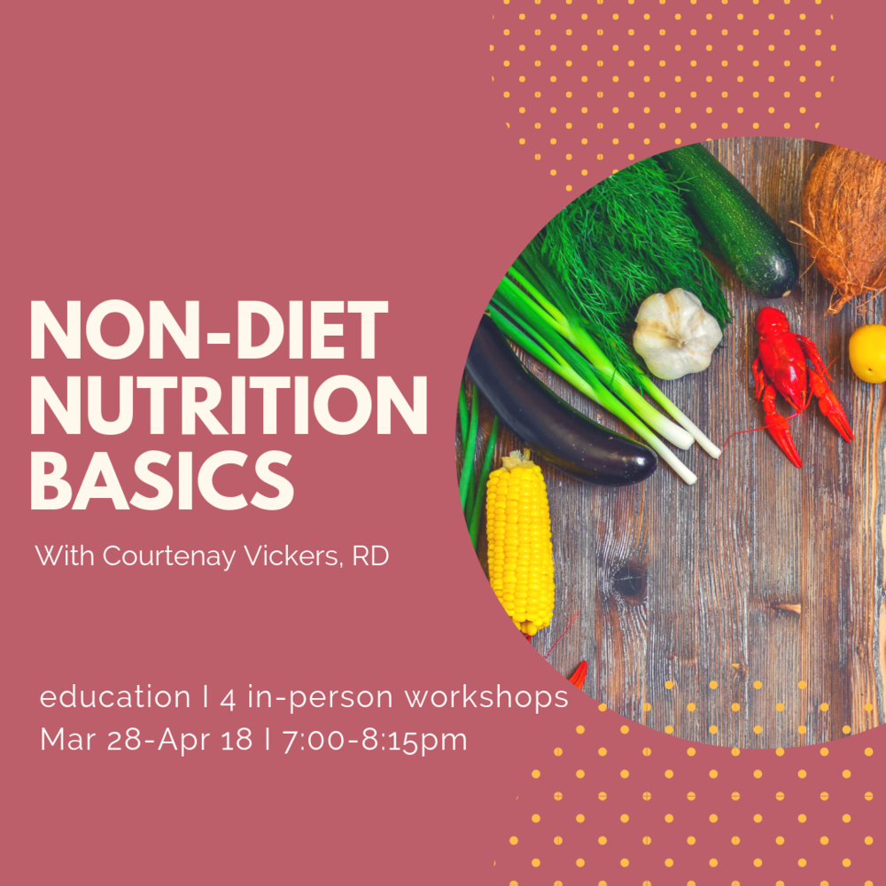 non-diet Nutrition Basics