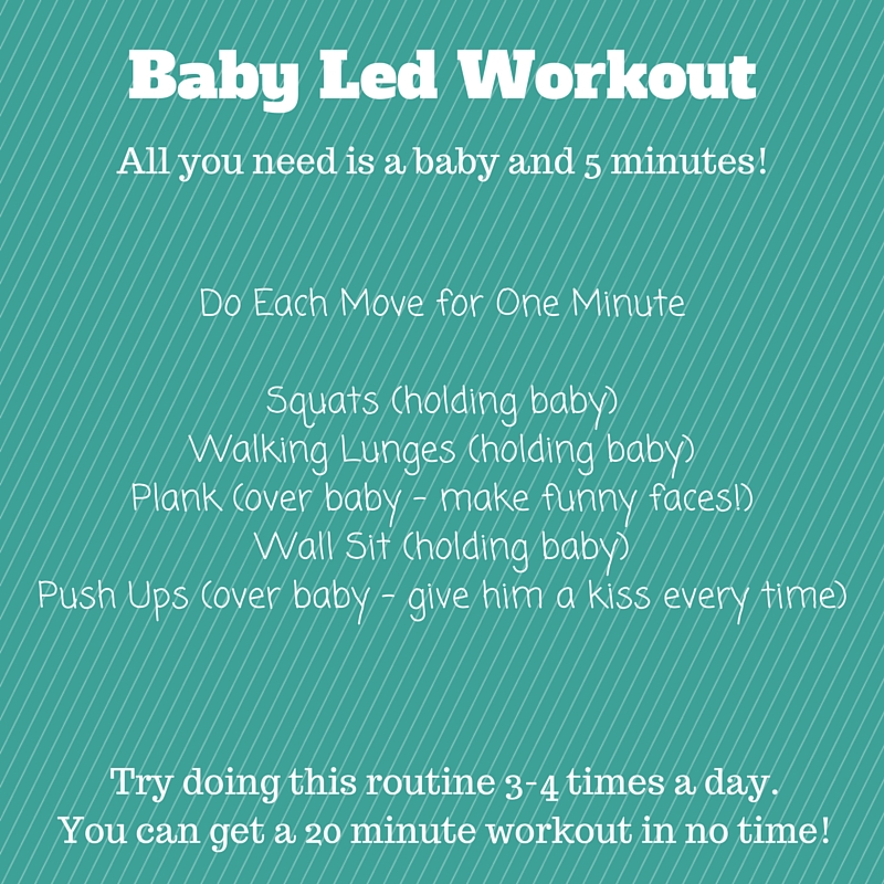 Baby Led Workout