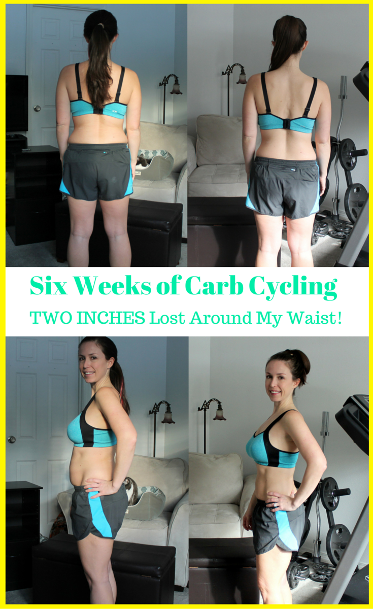 Six Weeks of Carb Cycling