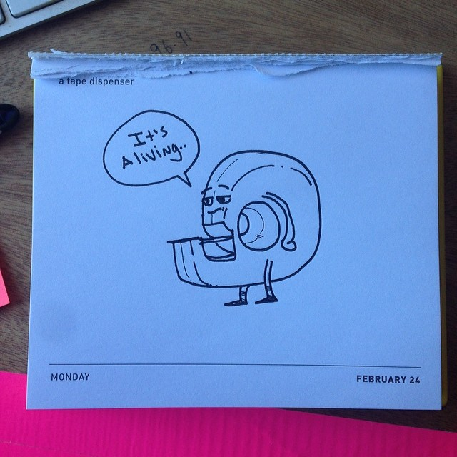 Today's daily draw. A tape dispenser.