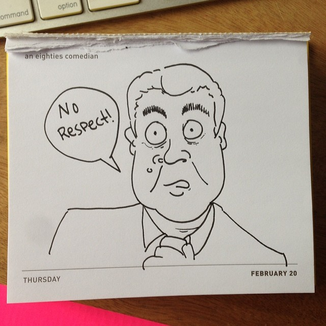 Today's daily draw. Eighties comedian. #norespect