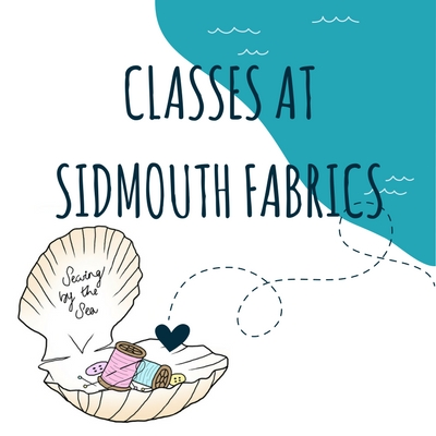 CLASSES AT SIDMOUTH FABRICS