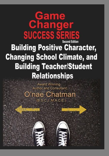"GameChanger Success Series: Building Positive Character, Changing School Climate, and Building Teacher/Student Relationships"" - ""This Guide is filled with real life questions and scenarios that help prepare students to take the necessary steps to change their mindsets and their lives. This Success Guide allows students to take ownership and authority. You are the GameChanger!!!!!!"