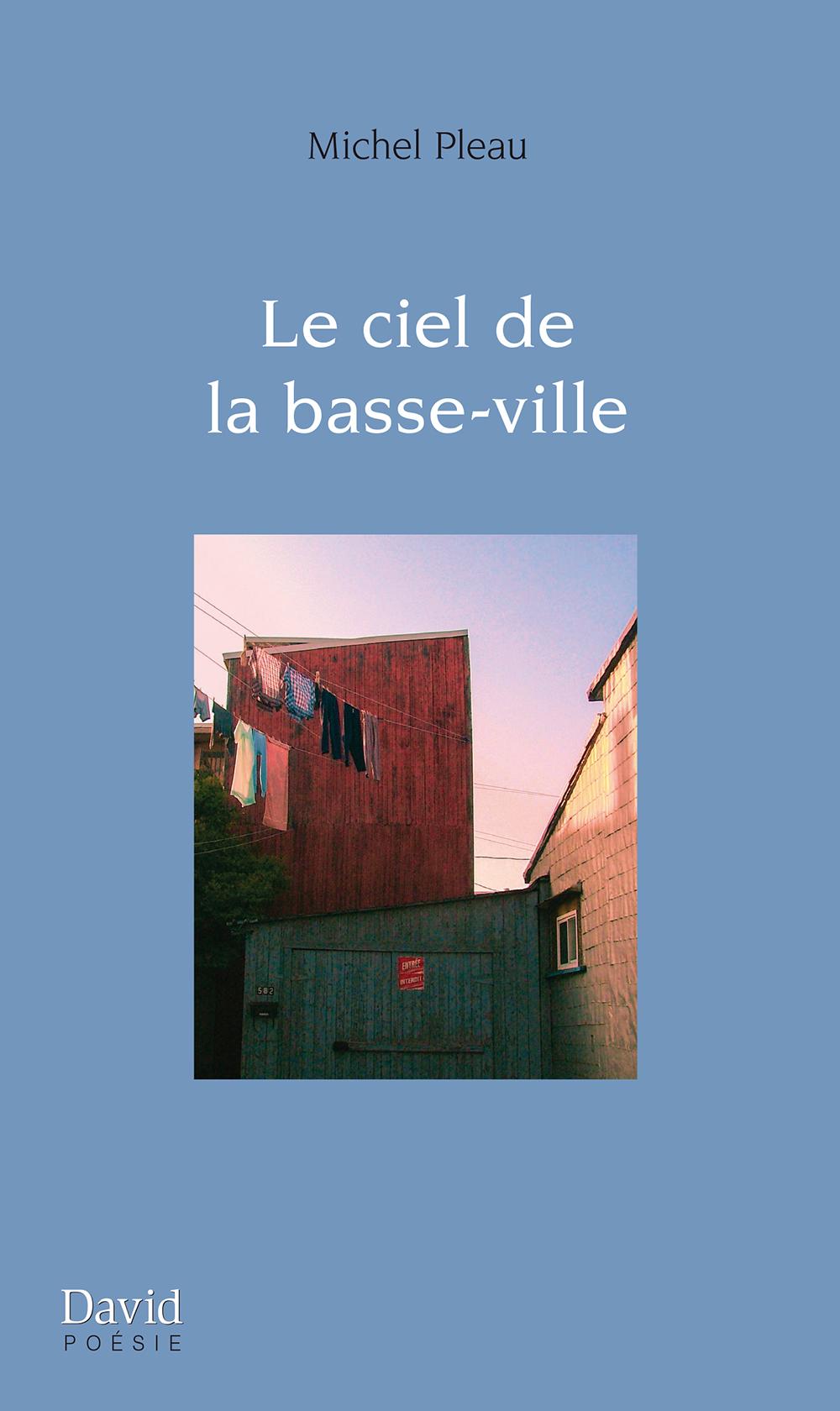 Copy of Le ciel de la basse-ville