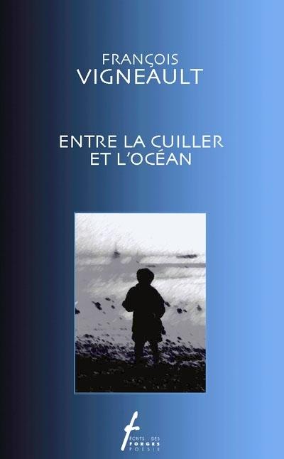 Copy of Entre la cuiller et l'océan