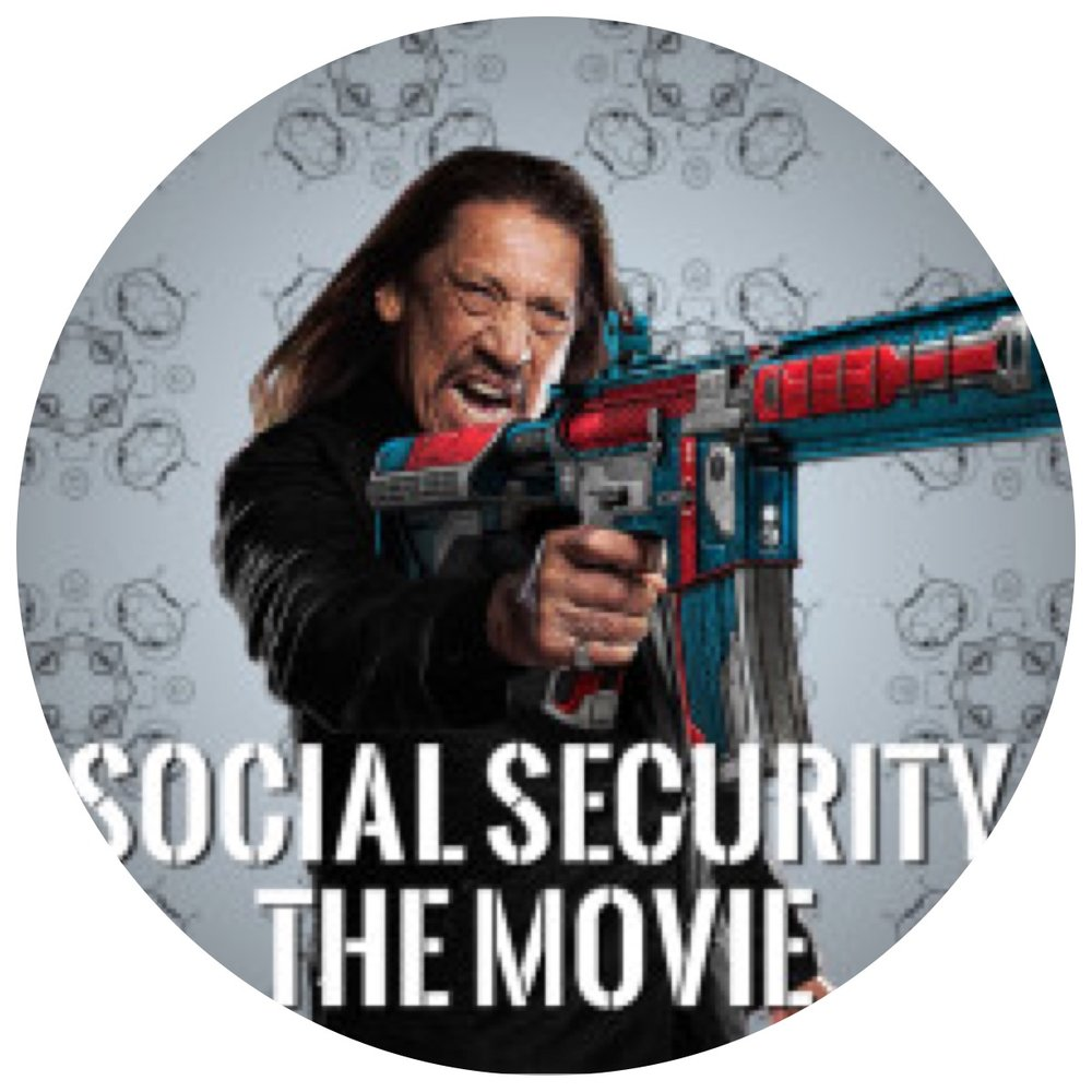 Social Security: The Movie