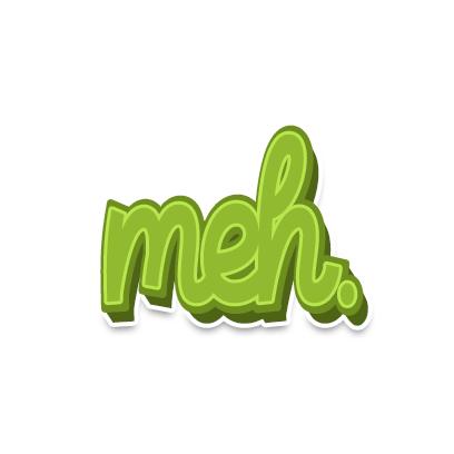 slang_text_meh_medium@3x.png