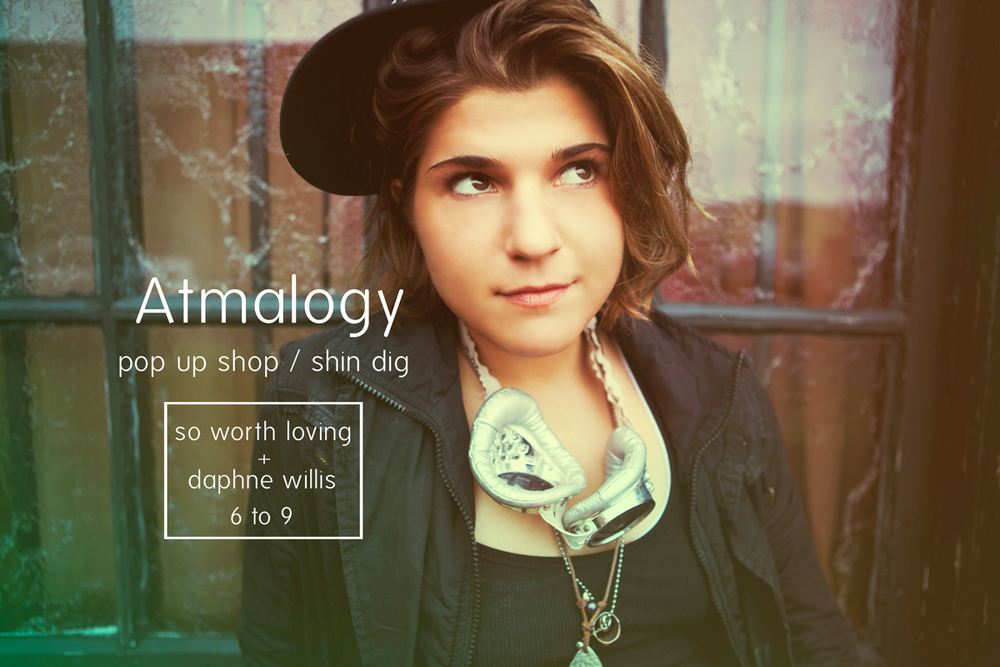 HEY NASHVILLE!!!   Invite your friends and come hang with us tomorrow at:   Atmalogy ::2320 West End Avenue, Nashville, Tennessee   Time:: 6 to 9pm   Music::  Daphne Willis     live music, photobooth, and a pop up shop!