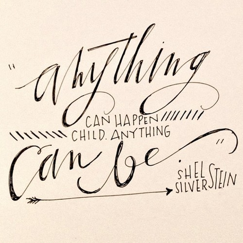 Anything can be!   Lettering done by  Alexandria Nelson.
