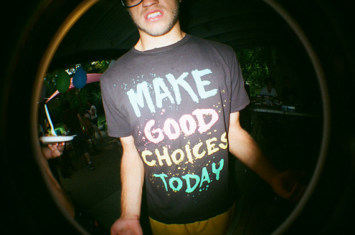 make good choices today