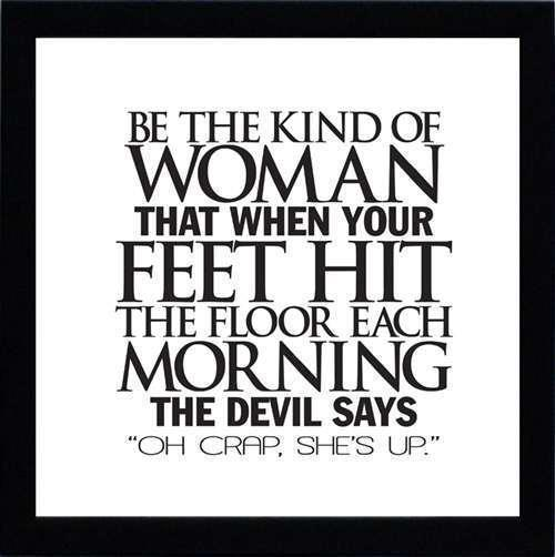 be that kind of woman