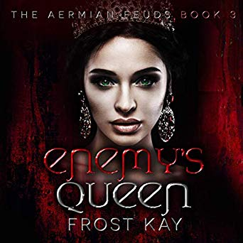ENEMY'S QUEEN: THE AERMIAN FEUDS, BOOK THREE