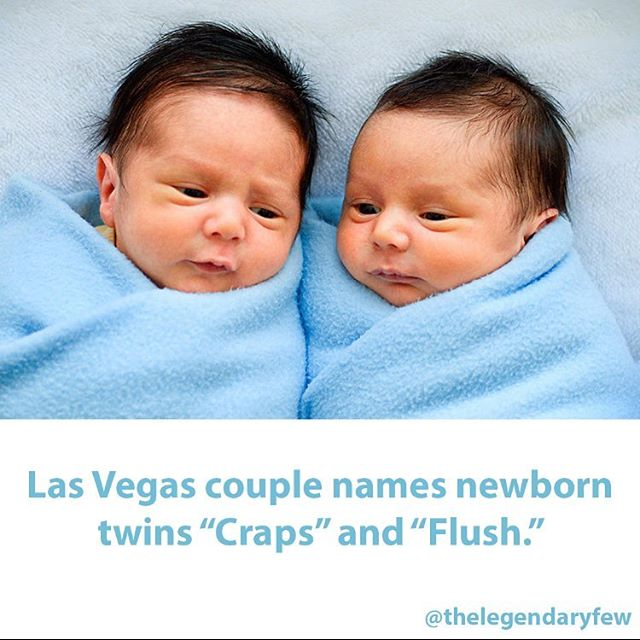 """Las Vegas couple names newborn twins 'Craps' and 'Flush'."" 🎲🎰"