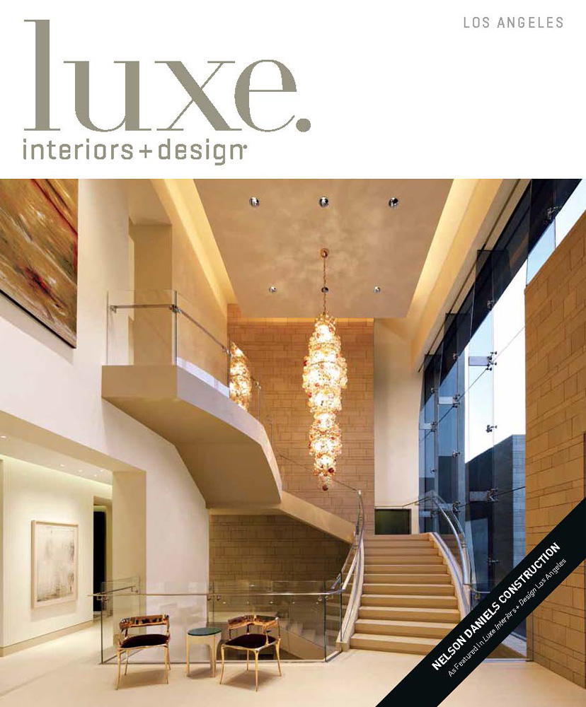 LUXE INTERIORS + DESIGN    Fall 2011   Nelson Daniels Construction  .