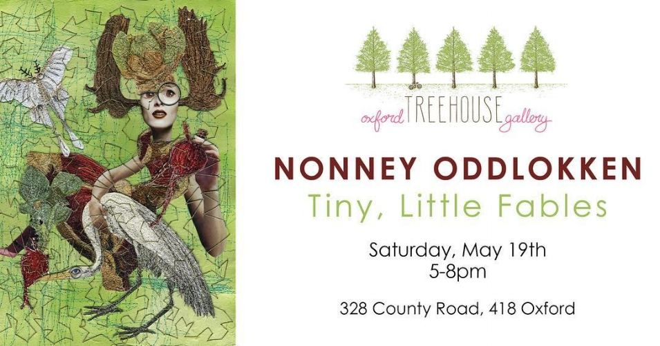 Join us for the opening of Nonney Oddlokken's show  Tiny, Little Fables  on Saturday, May 19th!