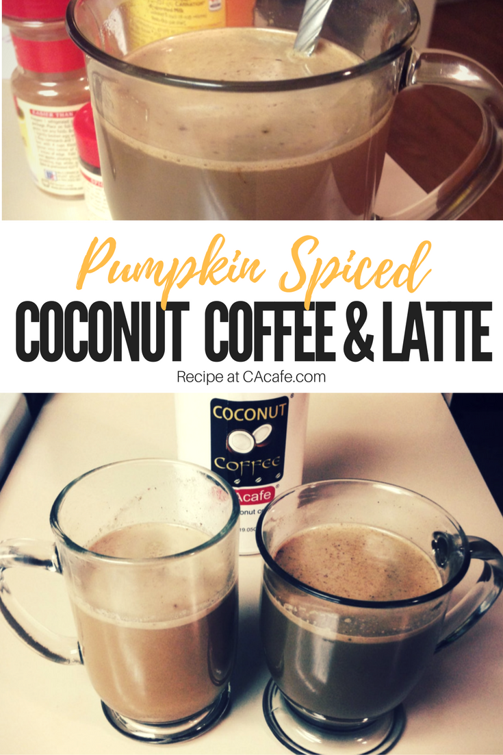 It is that special time of year when pumpkin is magically added to everything! Check out this DIY recipe for making a Pumpkin Spice Coconut Coffee or Latte. Yum ! #CAcafe #coconutcoffee #musthave #pumpkinspice #fall #delicious