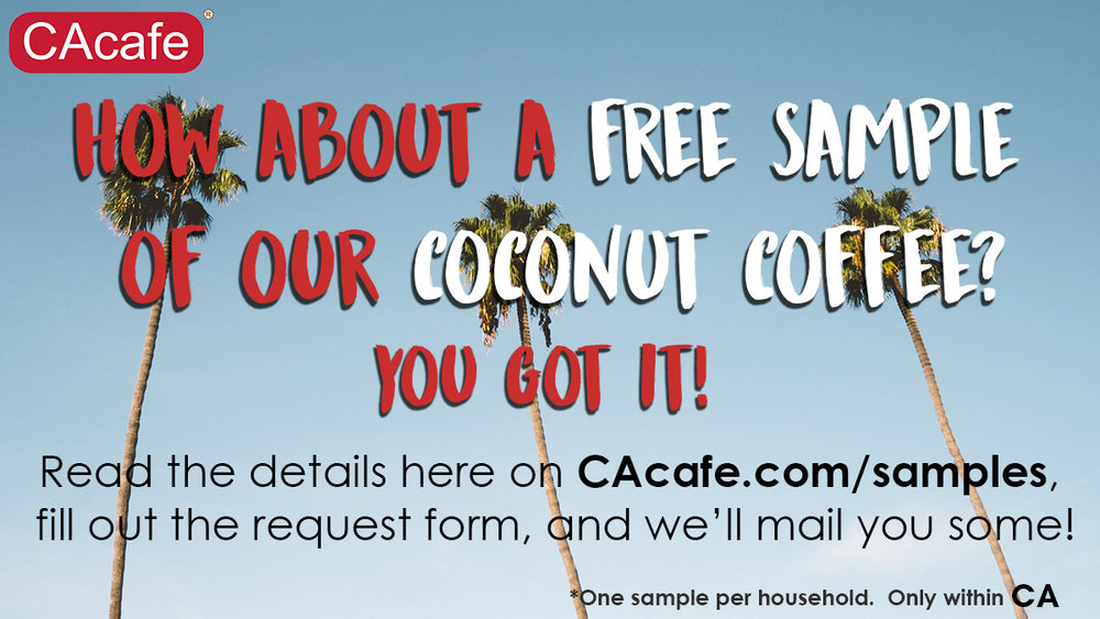 CAcafe coconut coffee coconut tea free samples