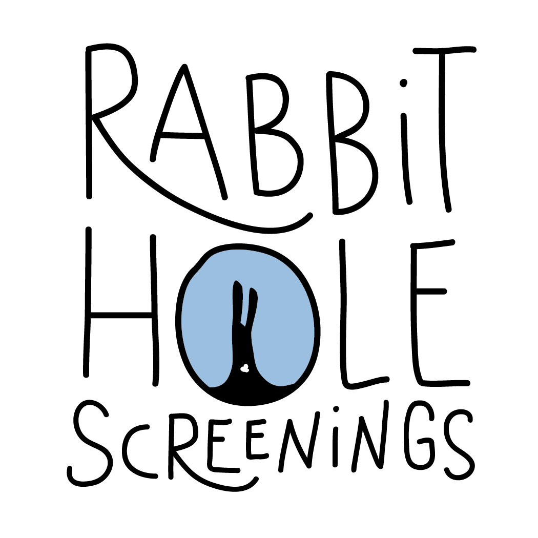 Rabbit Hole Screenings