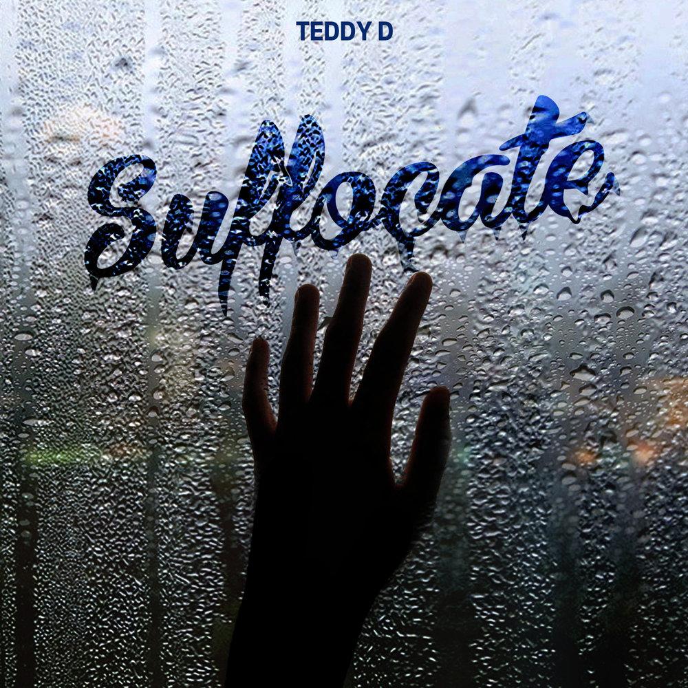 Teddy-D-Suffocate.jpg