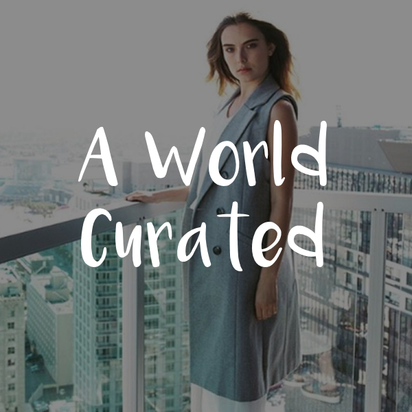 A World Curated