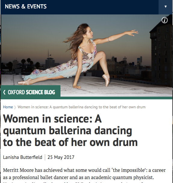 """Merritt Moore has achieved what some would call 'the impossible': a career as a professional ballet dancer and as an academic quantum physicist."""
