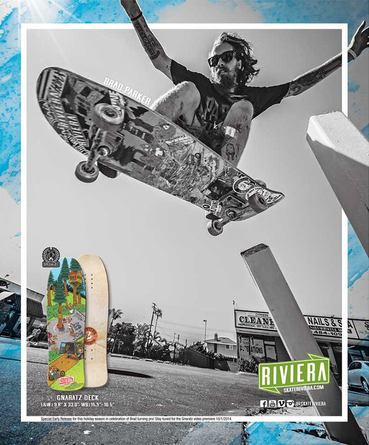 Riviera Skateboards Ads Style, Form & Function - Brad