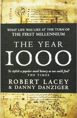 'The Year 1000 ' by Robert Lacey and Danny Danziger