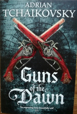 'Guns of the Dawn' by Adrian Tchaikovsky