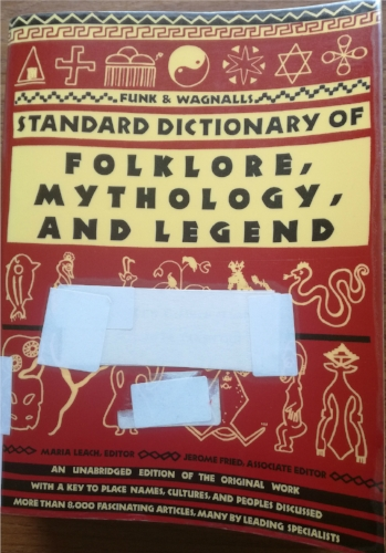 'Funk and Wagnalls Standard Dictionary of Folklore, Myth and Legends
