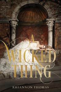 'A Wicked Thing' by Rhiannon Thomas