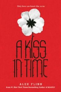 'A Kiss in Time' by Alex Flinn
