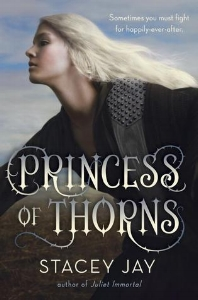 'Princess of Thorns' by Stacey Jay