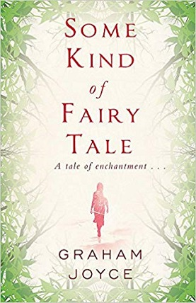 'Some Kind of Fairy Tale' by Graham Joyce