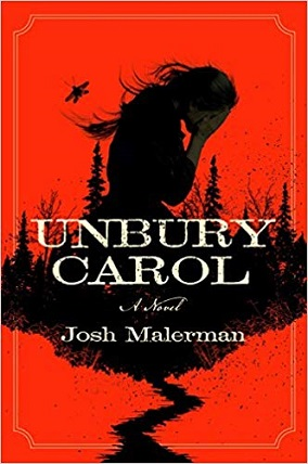 'Unbury Carol' by Josh Malerman